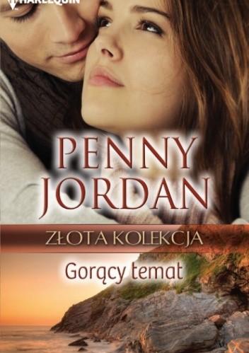 Okładka książki Gorący temat Penny Jordan