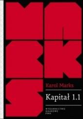 Okładka książki Kapitał 1.1. Rezultaty bezpośredniego procesu produkcji Karol Marks