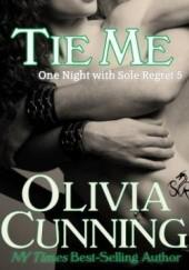 Okładka książki Tie me Olivia Cunning