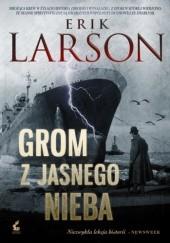 Okładka książki Grom z jasnego nieba Erik Larson