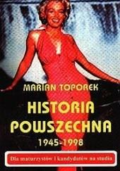 Okładka książki Historia powszechna 1945-1998 Marian Toporek