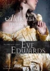 Okładka książki Alchemia miłości Eve Edwards