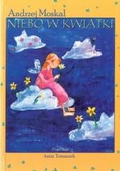 Okładka książki Niebo w kwiatki Andrzej Moskal