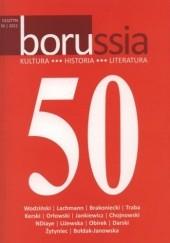 Okładka książki Borussia 50/2011 Wojciech Marek Darski,Robert Traba,Kazimierz Brakoniecki,Iwona Liżewska,Iwona Anna NDiaye