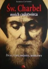 Okładka książki Św. Charbel. Mnich cudotwórca Patrizia Cattaneo