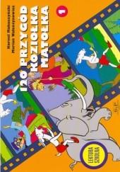 Okładka książki 120 przygód Koziołka Matołka Kornel Makuszyński,Marian Walentynowicz