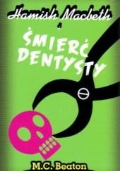 Okładka książki Hamish Macbeth i śmierć dentysty M.C. Beaton