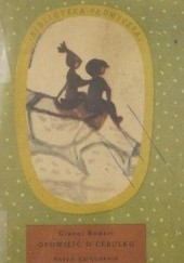 Okładka książki Opowieść o Cebulku Gianni Rodari