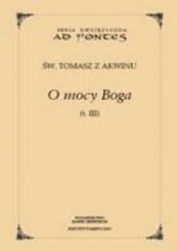 Okładka książki O mocy Boga t. III Tomasz z Akwinu