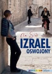 Okładka książki Izrael oswojony Ela Sidi