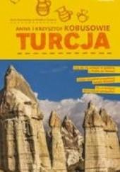 Okładka książki Turcja. Mali Podróżnicy w Wielkim Świecie Krzysztof Kobus,Anna Olej-Kobus