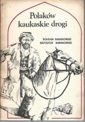 Okładka książki Polaków kaukaskie drogi