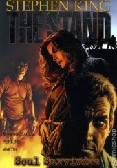 Okładka książki The Stand: Soul Survivors Stephen King