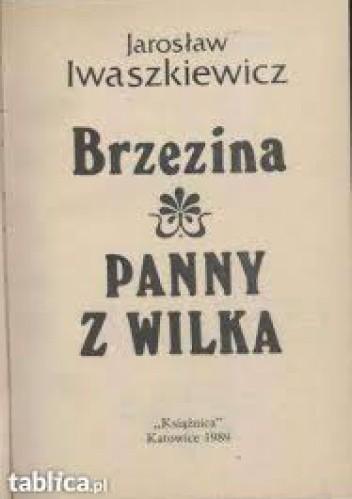 Okładka książki Brzezina ; Panny z Wilka Jarosław Iwaszkiewicz