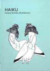 Okładka książki Haiku. Część II Dariusz Brzóska Brzóskiewicz