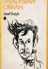 Okładka książki Władysław Orkan Józef Dużyk