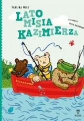 Okładka książki Lato misia Kazimierza Paulina Wilk