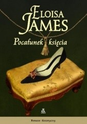 Okładka książki Pocałunek księcia Eloisa James