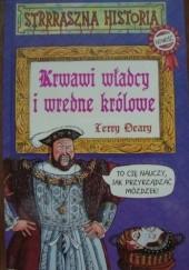 Okładka książki Krwawi władcy i wredne królowe Terry Deary