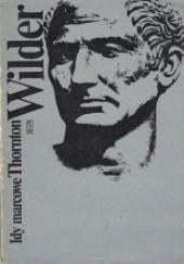 Okładka książki Idy marcowe Thornton Wilder