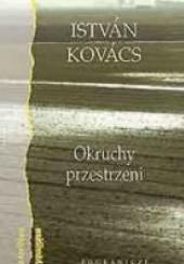 Okładka książki Okruchy przestrzeni István Kovács