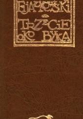 Okładka książki Trzecie oko byka Jędrzej Fijałkowski