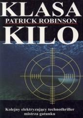 Okładka książki Klasa Kilo Patrick Robinson