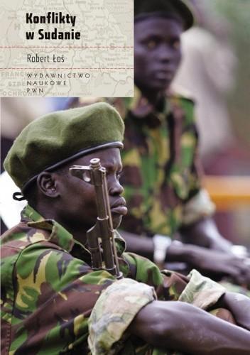 Okładka książki Konflikty w Sudanie Robert Łoś