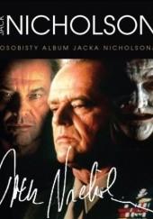 Okładka książki Jack Nicholson. Osobisty album Jacka Nicholsona Tricia Wright