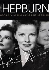 Okładka książki Katharine Hepburn. Osobisty album Katharine Hepburn Tricia Wright