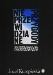 Okładka książki Nieprzewidziane Przygody Józef Kuropieska