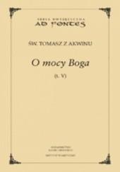 Okładka książki O mocy Boga t. V Tomasz z Akwinu