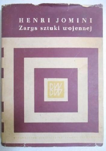 Okładka książki Zarys sztuki wojennej Antoine-Henri Jomini