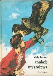 Okładka książki Znaleźć myszołowa Molly Burkett