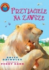 Okładka książki Przyjaciele na zawsze Sally Grindley