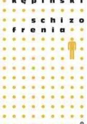 Okładka książki Schizofrenia Antoni Kępiński