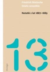 Okładka książki Notatki z lat 1887-1889 Friedrich Nietzsche