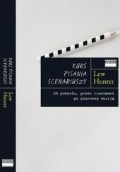 Okładka książki Kurs pisania scenariuszy Lew Hunter