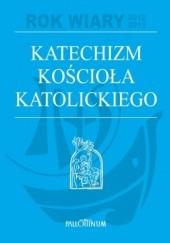 Okładka książki Katechizm Kościoła Katolickiego praca zbiorowa