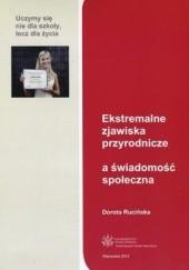 Okładka książki Ekstremalne zjawiska przyrodnicze a świadomość społeczna Dorota Rucińska