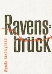 Okładka książki Ravensbrück Wanda Kiedrzyńska