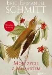 Okładka książki Moje życie z Mozartem Éric-Emmanuel Schmitt