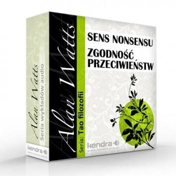 Okładka książki Sens nonsensu / Zgodność przeciwieństw Alan Watts