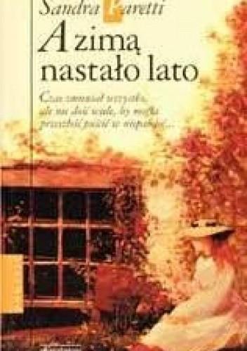 Okładka książki A zimą nastało lato Sandra Paretti
