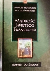 Okładka książki Mądrość Świętego Franciszka