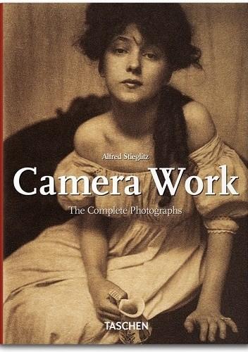 Okładka książki Alfred Stieglitz. Camera Work Pam Roberts,Alfred Stieglitz