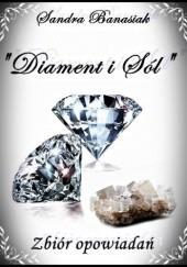 Okładka książki Diament i Sól Sandra Banasiak