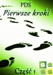 Okładka książki Przepustka dla szczęścia - Pierwsze kroki PDS PDS