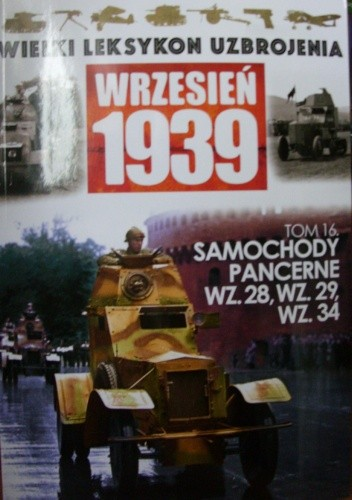 Okładka książki Samochody pancerne wz.28, wz.29, wz.34. Jacek Haber