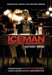 Okładka książki Iceman: historia mordercy Anthony Bruno